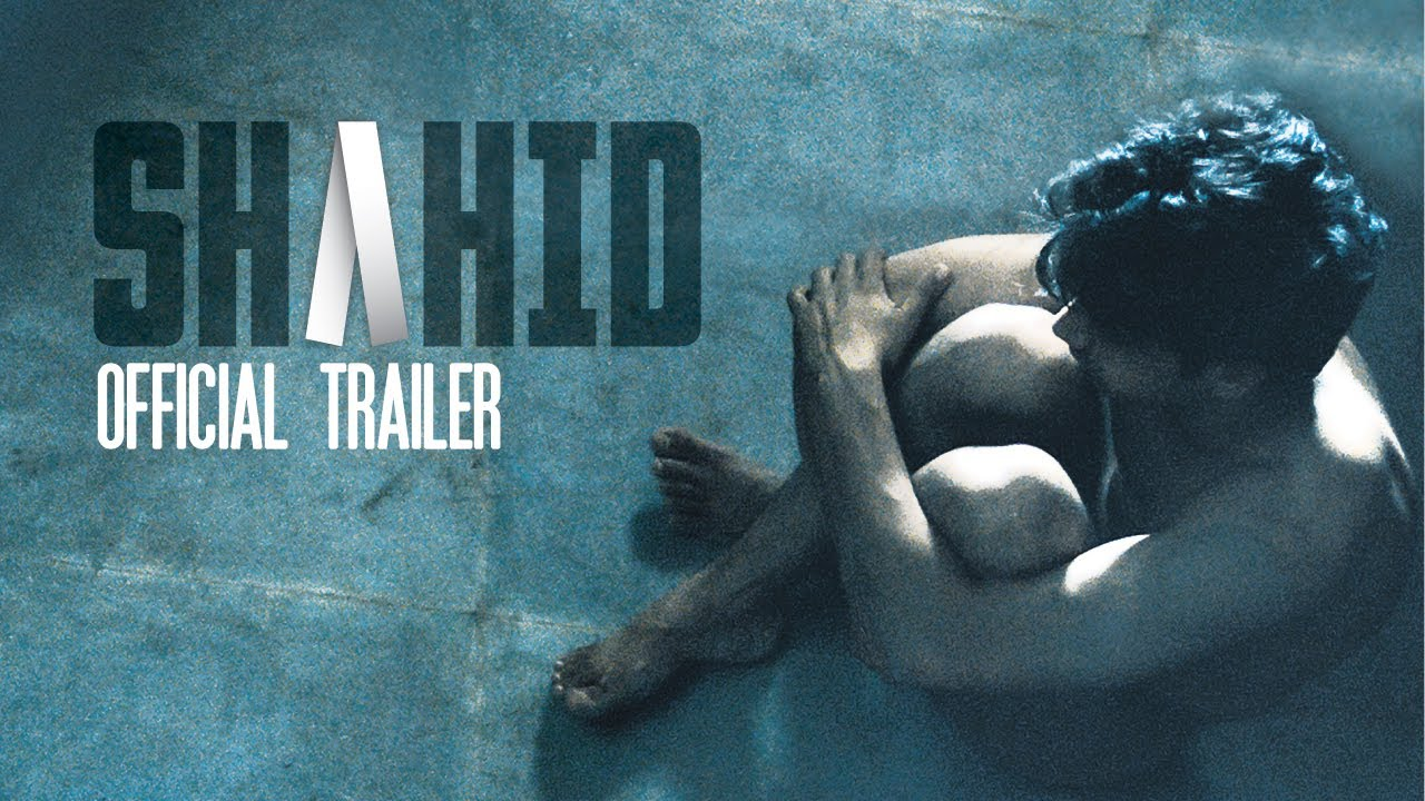 Shahid – Theatrical Trailer : Based On A True Story
