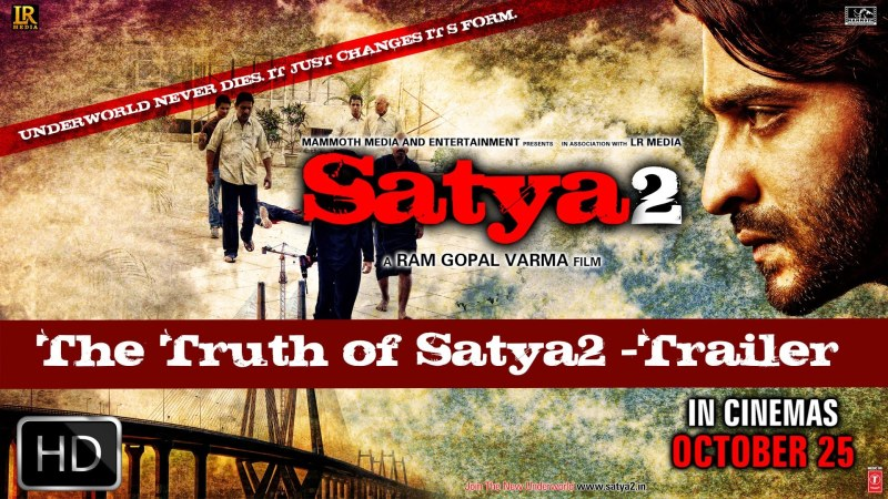New Theatrical Trailer Of Satya 2: Its Underworld Revisioned.