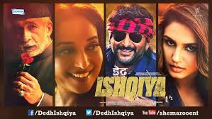 Dedh Ishqiya and Yaariyan