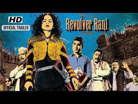 Revolver Rani Trailer | Official Theatrical Trailers