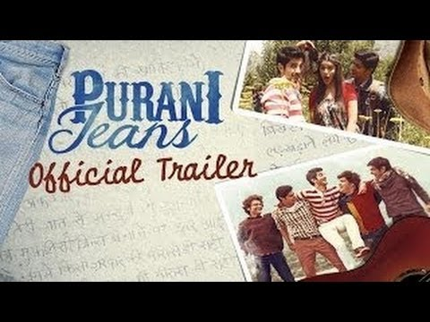 Purani Jeans Trailer | Official Theatrical Trailers