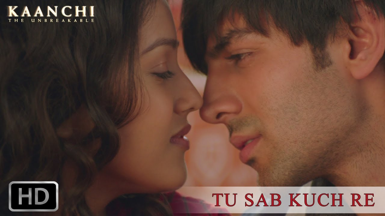 Tu Sab Kuch Re Video Song – Kaanchi | Official Full HD Movie Video Songs