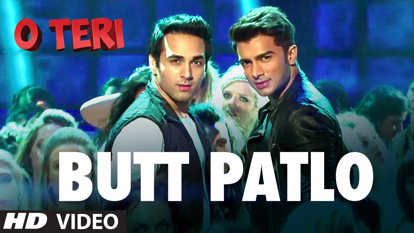 Butt Patlo Video Song – O Teri | Official Full HD Movie Video Songs