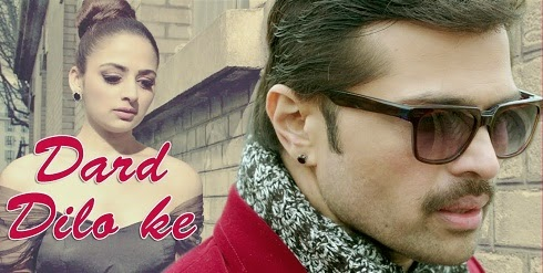 Dard Dilo Ke Video Song