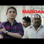 Mardaani National Anthem Video