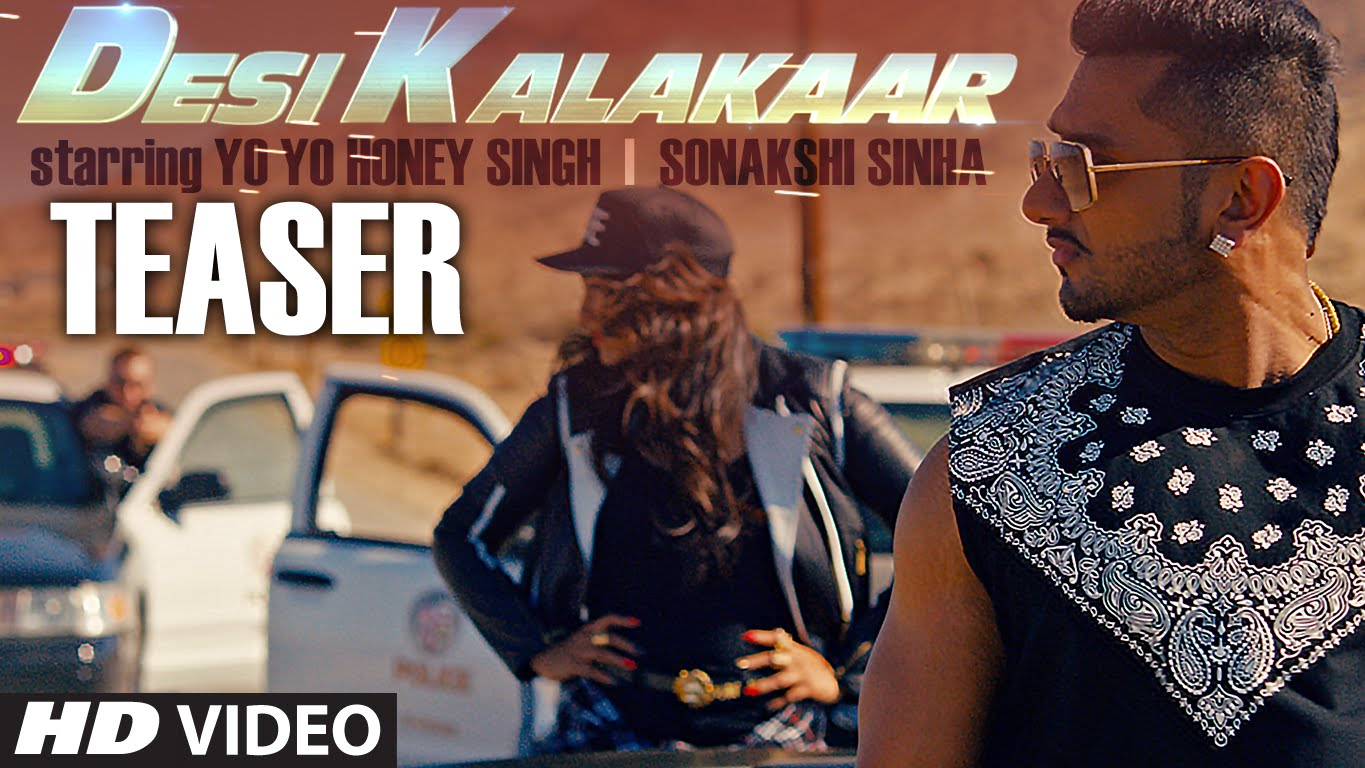 Honey Singh's Desi Kalakaar video teaser : Sonakshi in Hip Hop look
