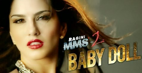 Baby Doll Video Song -Ragini MMS 2