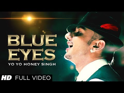 Blue Eyes Lyrics Video Song – Yo Yo Honey Singh | Music Video Songs