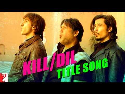 Kill Dil Title Video Song : Official HD Video Songs