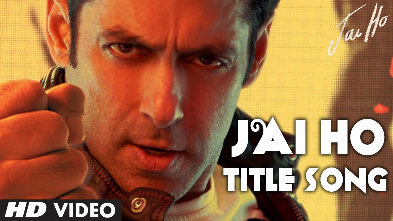 Jai Ho Title Video Song – Jai Ho| Official Full HD Movie Video Songs
