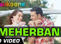 Meherbaani Video Song - The Shaukeens
