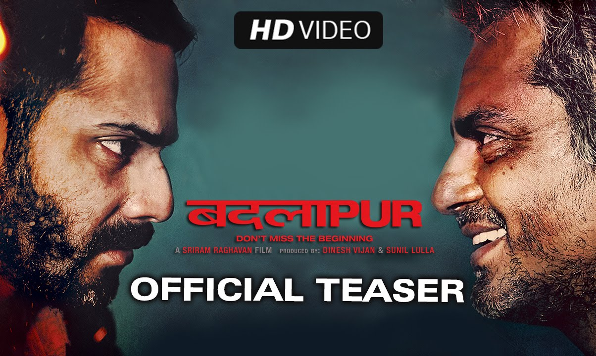 Badlapur Trailer : Varun Dhawan in never seen before avatar