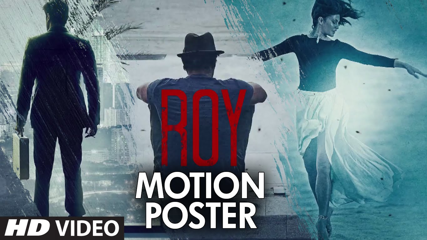 Roy Motion Poster Out : Trailer to release on 17 Dec 2014