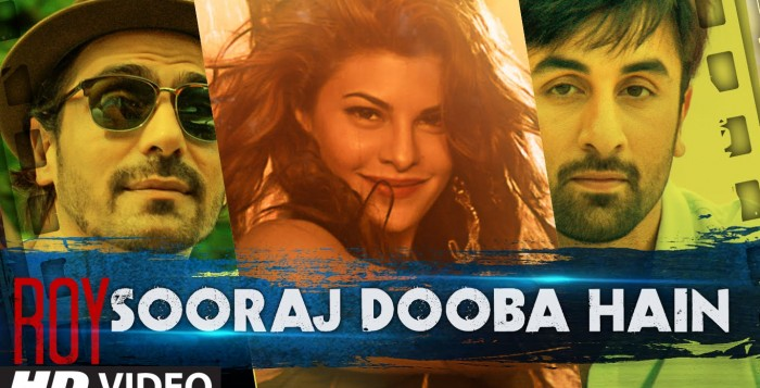 Sooraj Dooba Hai Song, Lyrics | Roy | Feel Good Number
