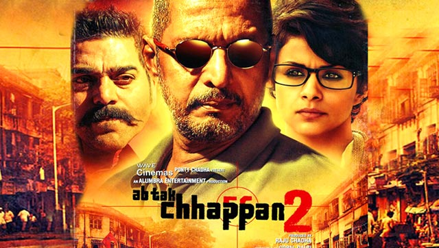Ab Tak Chhappan 2 Movie Review : Thrashed By Critics