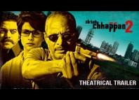 AB Tak Chhappan 2 Trailer : Official Theatrical Movie Trailer