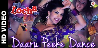 Daaru Peeke Dance Video Song - Kuch Kuch Locha Hai | Official Video Song