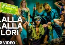 Lalla Lalla Lori Video Song - Welcome 2 Karachi | Official HD Video Song