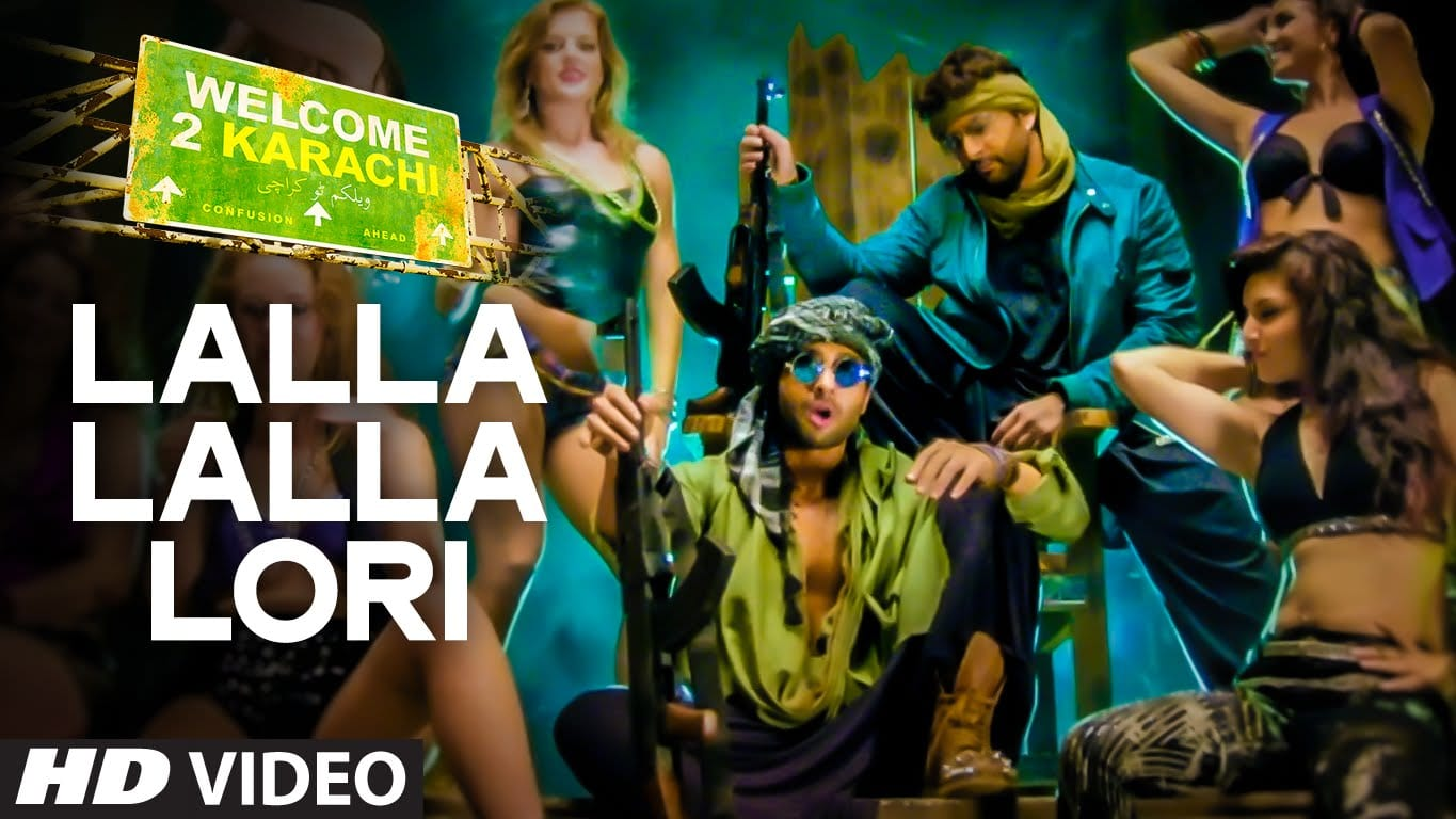 Lalla Lalla Lori Video Song – Welcome 2 Karachi | Official HD Video Song