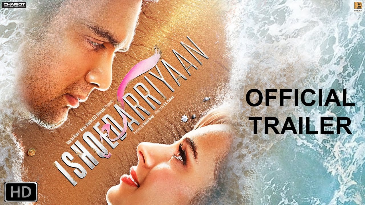 Ishqedarriyaan Trailer | Official Theatrical Trailer