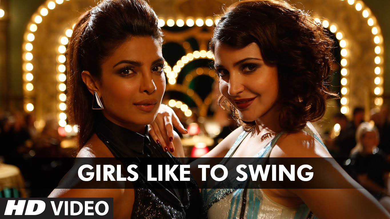 Girls Like To Swing Video Song – Dil Dhadakne Do | Official Video Song