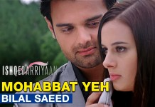 Mohabbat Yeh Video Song – Ishqedarriyan | Official Video Song