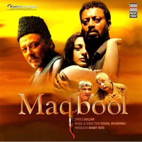 Maqbool flopped on Box Office