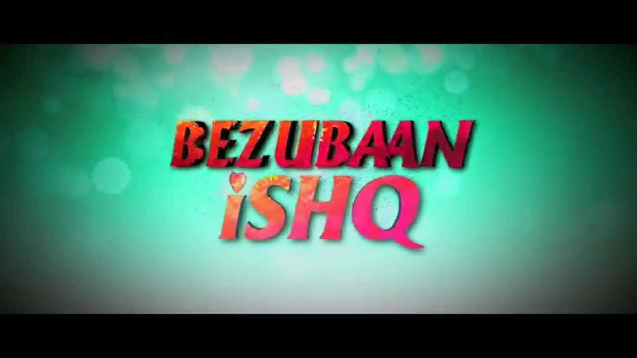 Bezubaan Ishq Trailer | Official Theatrical Trailer