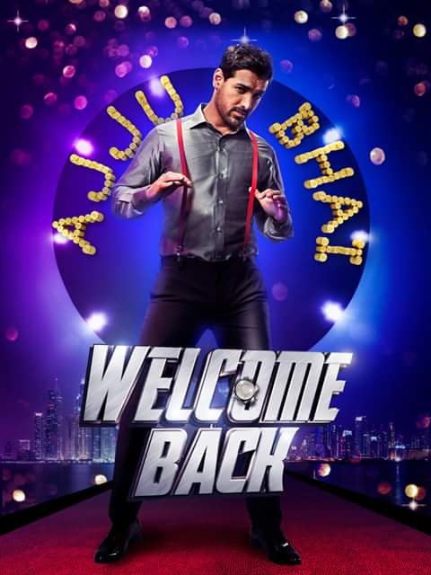 Welcome Back First Look Out Posters - John Abraham