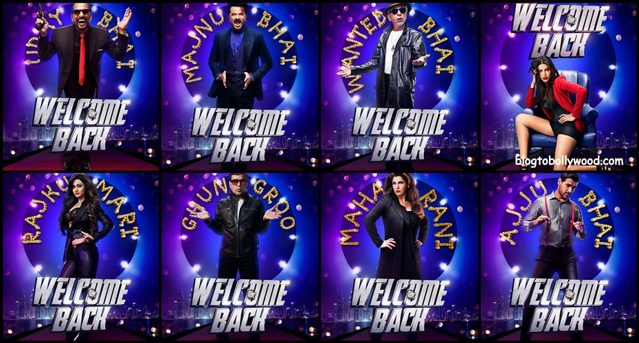 Welcome Back First Look Out Posters Out, Trailer To Be Released on 6th July