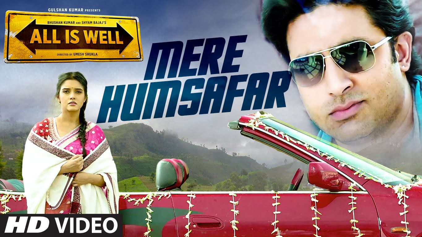 Mere Humsafar Video Song – All Is Well | Official Video Songs