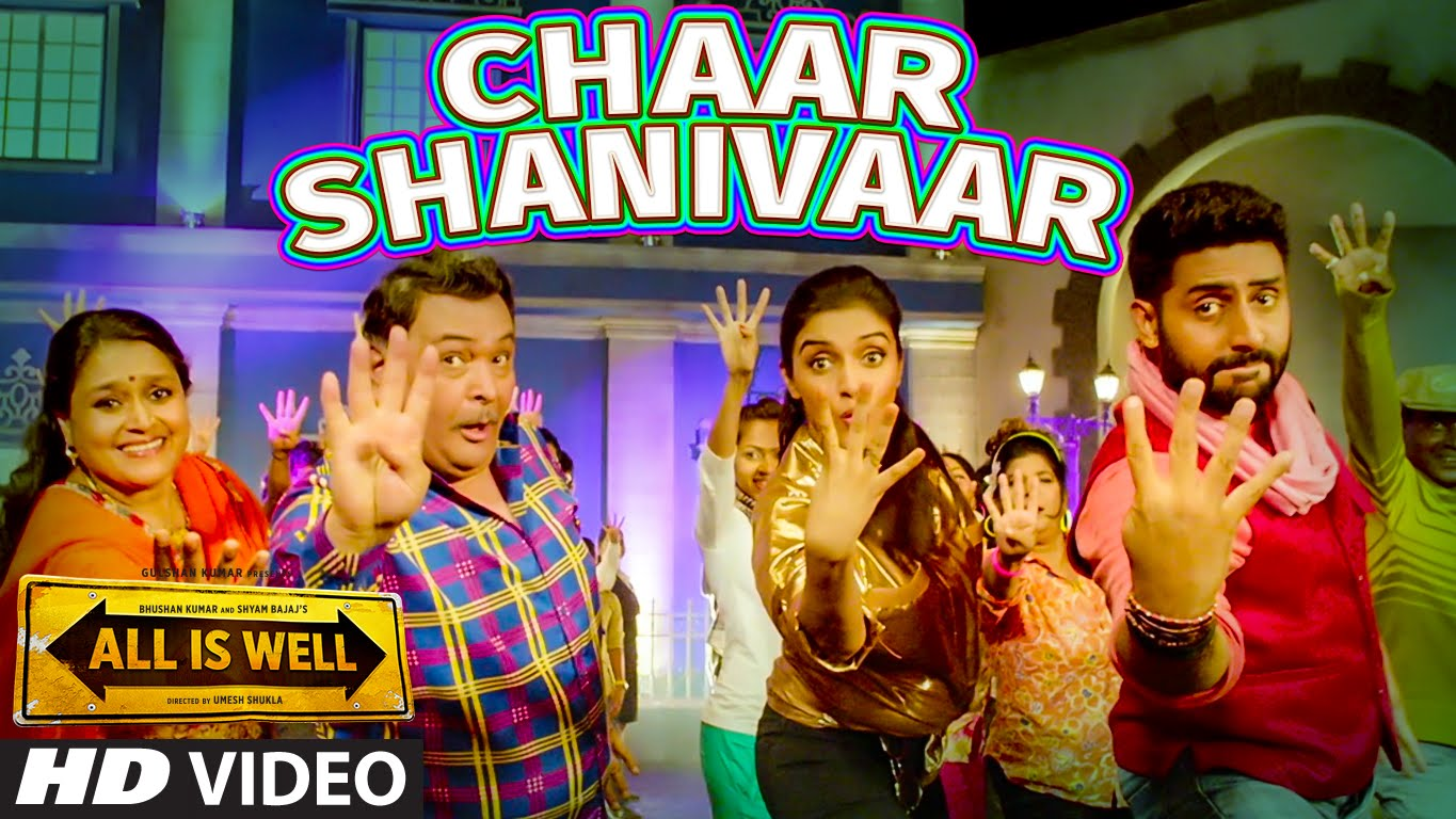 Chaar Shanivaar Video Song | All Is Well | Official Video Songs