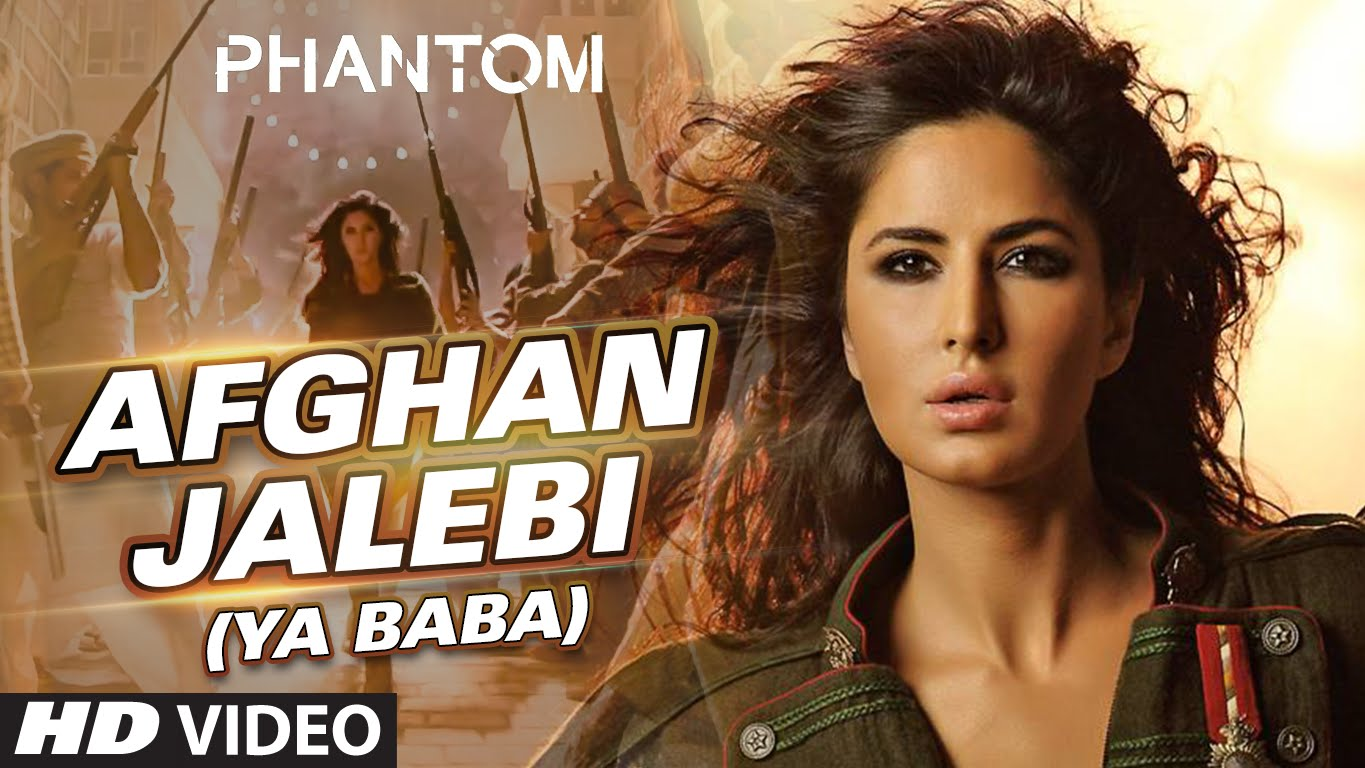 Afghan Jalebi Video Song – Phantom | Official Video Songs