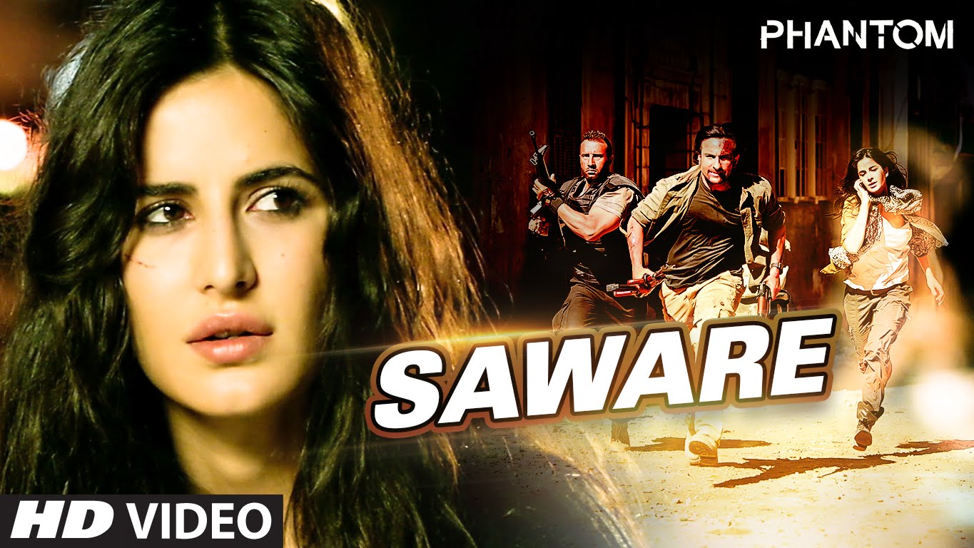 Saware Video Song – Phantom | Official Video Songs