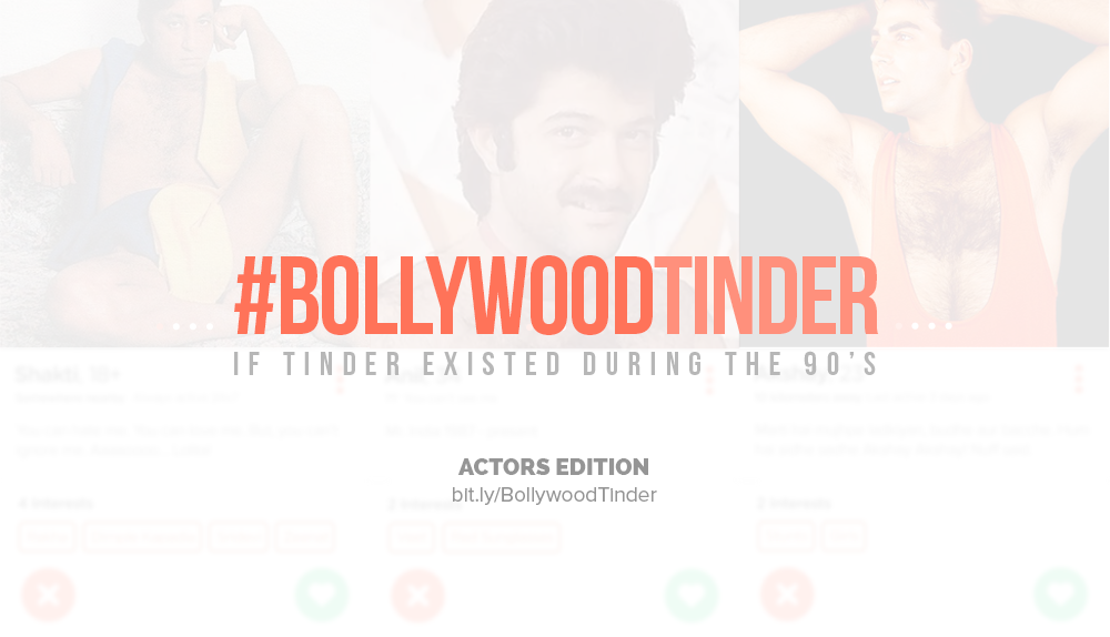 #BollywoodTinder : If tinder existed during 90s Men Edition