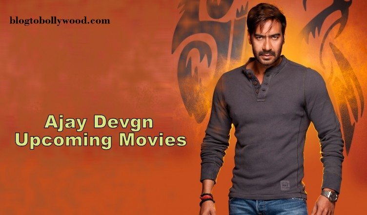 Ajay Devgn Upcoming Movies 2018, 2019 With Release Date