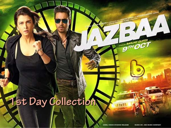 Jazbaa Box Office Collections: Average first day with less than 5 Crores