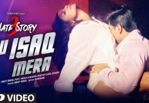 Tu Isaq Mera Video Song - Hate Story 3 | Official HD Video Song