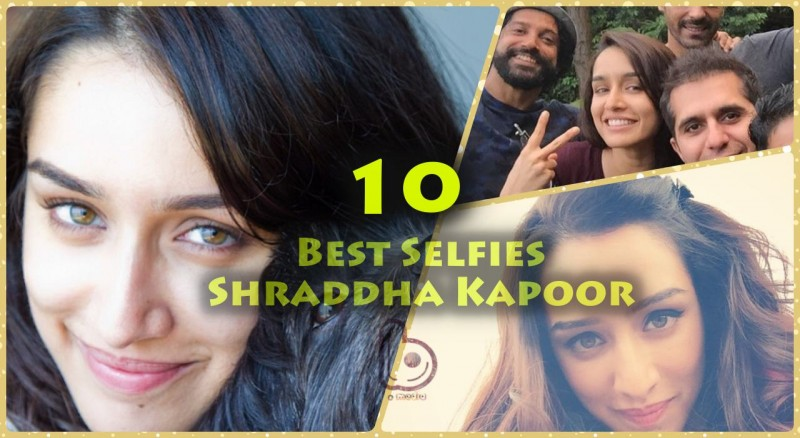 Birthday Special:10 Best Selfies of Shraddha Kapoor