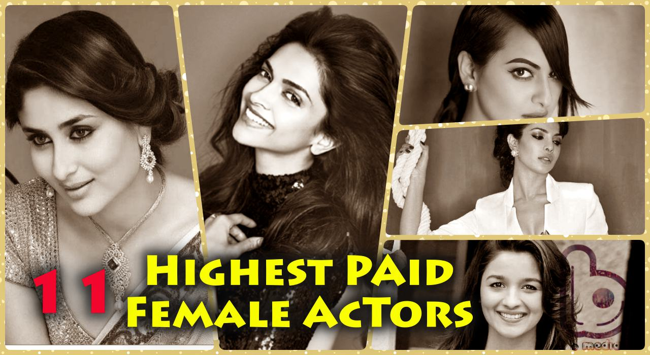 Highest Paid Bollywood Actresses of 2015 | On Basis Of Salary Per Movie