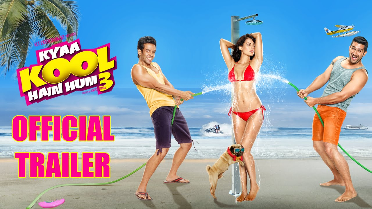 Kyaa Kool Hain Hum 3 Trailer Review : Ripping Your Bollywood Memories with Vulgarity