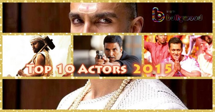 Best Of Bollywood 2015: Top 10 Actors of Bollywood 2015 Based On Performances