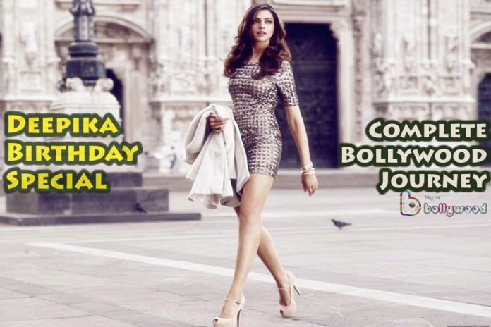 Happy Birthday Deepika Padukone: Have A Look At Sexy Diva's Bollywood Journey