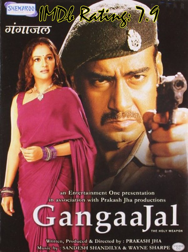 Top 10 IMDb Rated Movies of Ajay Devgn-Gangaajal