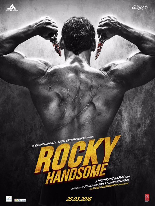 John Abraham Upcoming Movies - Rocky Handsome on 25 Mar 2016