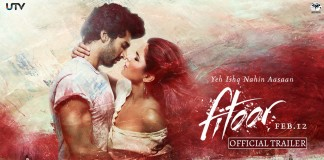 Fitoor Trailer Review: Obsessive, Addictive Love strangled with Righteousness !