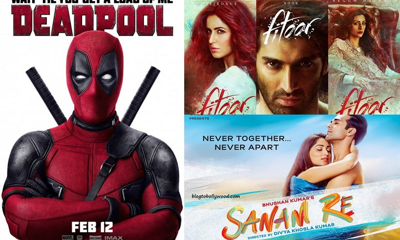 Fitoor Vs Sanam Re Vs Deadpool First Day Collection – Deadpool wins the clash