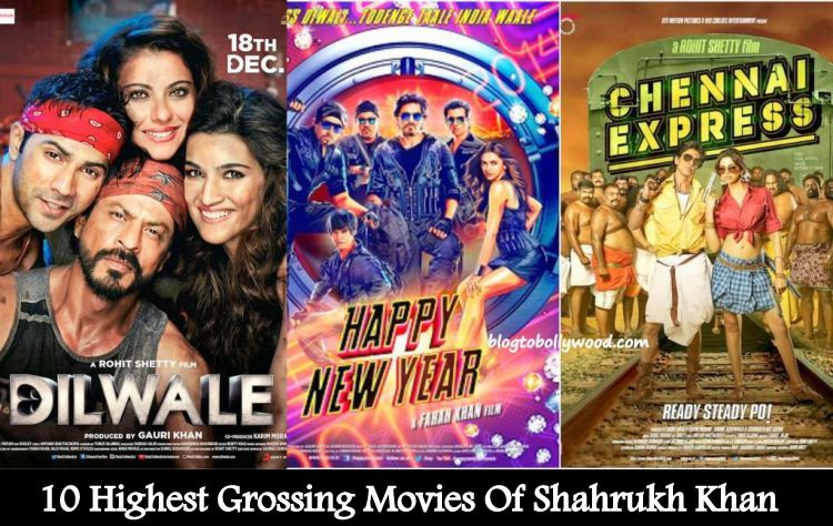Top 10 Highest Grossing Movies Of Shahrukh Khan – Biggest Blockbusters Of SRK