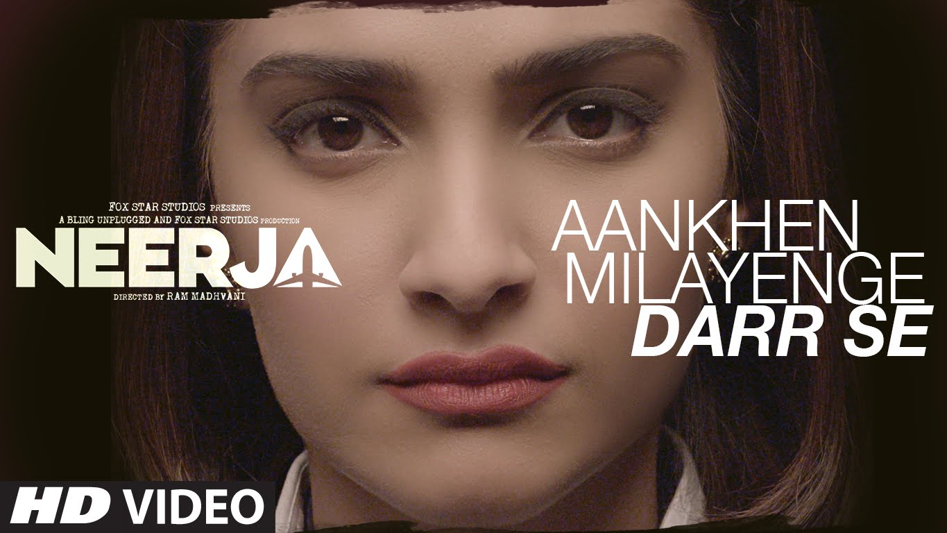 'Aankhein Milayenge Darr Se' inspires you to go fearless like Neerja Bhanot!