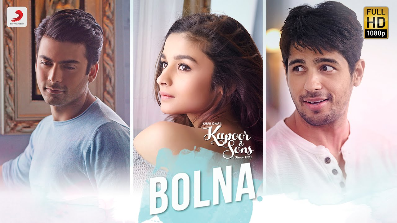 'Bolna' is everything you want to hear from your special someone | Kapoor & Sons